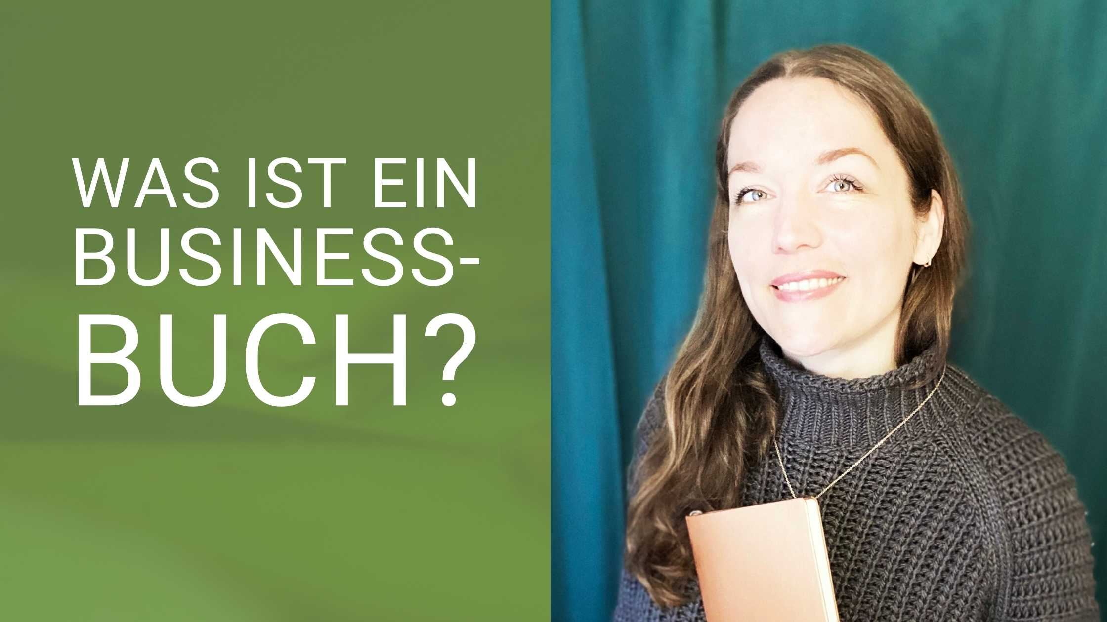 Text Was ist ein Business-buch, rechts Foto von Svenja Hirsch