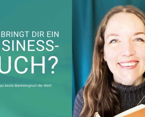 Text Was bringt dir ein Business-Buch oder das beste Marketingtool der Welt, daneben Bild von Svenja Hirsch