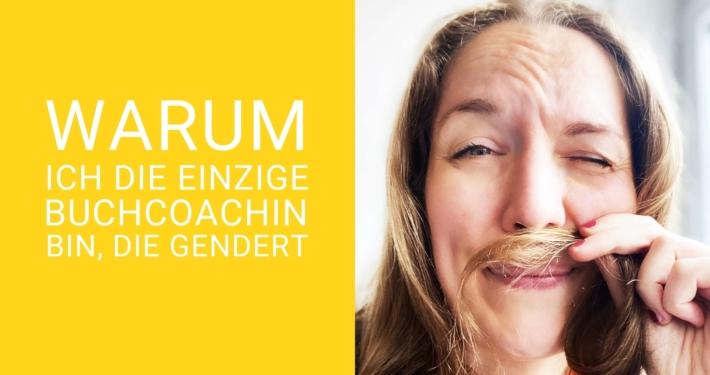 Schriftzug Die einzige Buchcoachin die gendert auf gelbem Hintergrund. Daneben Foto von Svenja Hirsch, die sich eine Haarsträhne wie einen Bart vor den Mund hält